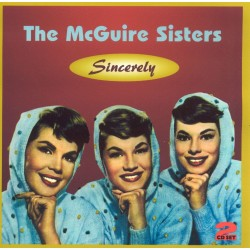 The McGUIRE SISTERS -...