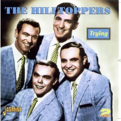 The HILLTOPPERS - Trying