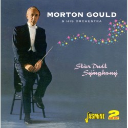 Morton GOULD - Star Dust...