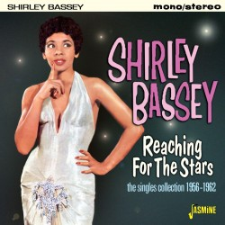 Shirley BASSEY - Reaching...