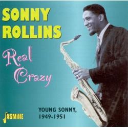 Sonny ROLLINS - Real Crazy...