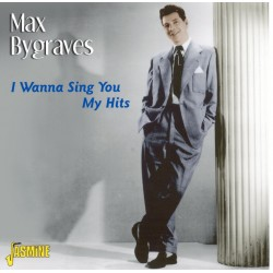 Max BYGRAVES - I Wanna Sing...