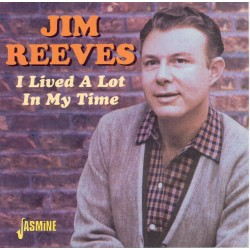 Jim REEVES - I Lived A Lot...