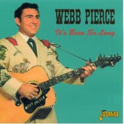 Webb PIERCE - It's Been So...