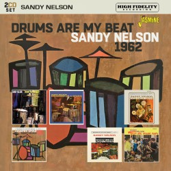 Sandy NELSON - Drums Are My...