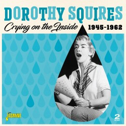 Dorothy SQUIRES - Crying on...