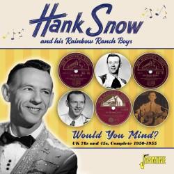Hank SNOW and His Rainbow...