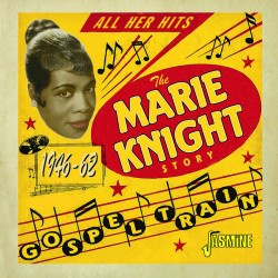 Gospel Train - The Marie...