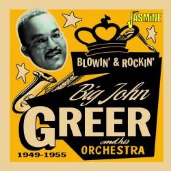 Big John GREER - Blowin' &...